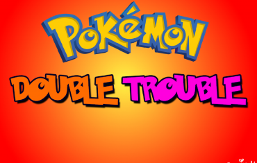 Pokemon – Double Trouble