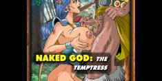 Naked God: The Temptress